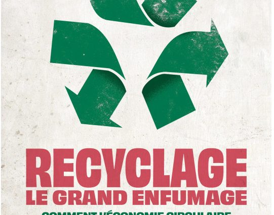 Recyclage, le grand enfumage